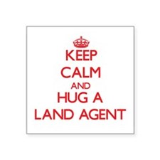 Keep Calm and Hug a Land Agent Sticker