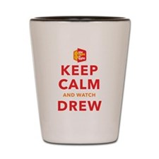 Keep Calm Watch Drew Shot Glass