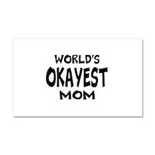 Worlds Okayest Mom Car Magnet 20 x 12