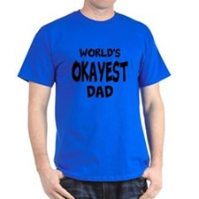 Worlds Okayest Dad T-Shirt For Father T-Shirt