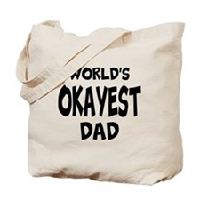 Worlds Okayest Dad Tote Bag