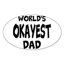Worlds Okayest Dad Decal