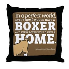 A Home for Every Boxer Throw Pillow