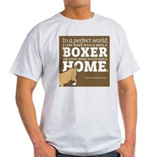 A Home for Every Boxer T-Shirt