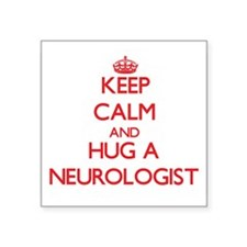 Keep Calm and Hug a Neurologist Sticker