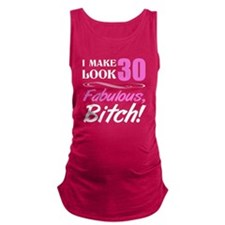 Fabulous Attitude 30th Birthday Maternity Tank Top