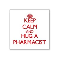 Keep Calm and Hug a Pharmacist Sticker