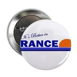 "Its Better in France 2.25"" Button (10 pack)"