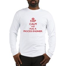 Keep Calm and Hug a Process Engineer Long Sleeve T