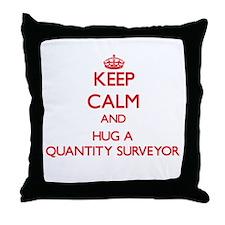 Keep Calm and Hug a Quantity Surveyor Throw Pillow