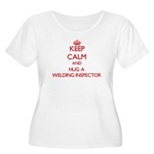 Keep Calm and Hug a Welding Inspector Plus Size T-