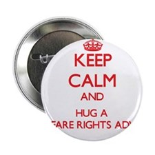 "Keep Calm and Hug a Welfare Rights Adviser 2.25"" B"