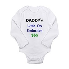 Daddy's Little Tax Deduction Body Suit