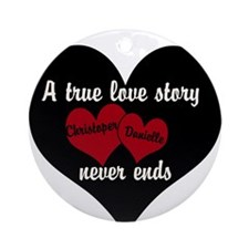 Personalize True Love Story Ornament (Round)