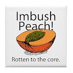 Imbush That Rotten Peach Tile Coaster