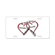 A true love story: personalize Aluminum License Pl