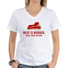 Meat is murder, tasty murder Shirt