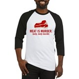 Meat is murder, tasty murder Baseball Jersey