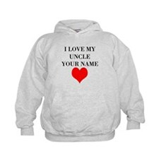 I Love My Uncle (Your Name) Hoodie