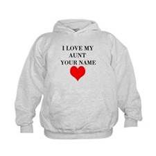 I Love My Aunt (Your Name) Hoodie