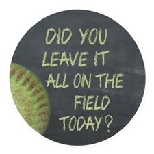 The Field Today Fastpitch Softbal Round Car Magnet