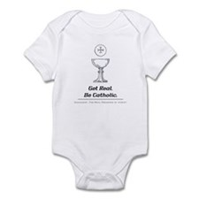 Get Real. Be Catholic Infant Bodysuit