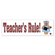 Teacher's Rule Bumper Bumper Sticker