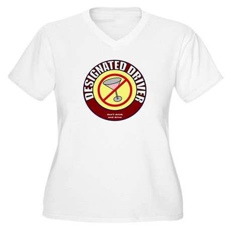Designated Driver t-shirt Women's Plus Size V-Neck