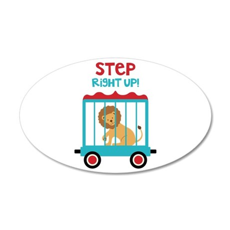 Step Right Up! Wall Decal