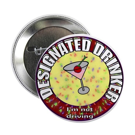 "Designated Drinker t-shirt 2.25"" Button (100 pack)"