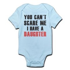 I have a Daughter Body Suit