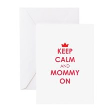 Keep Calm and Mommy On red Greeting Cards