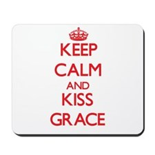Keep Calm and Kiss Grace Mousepad