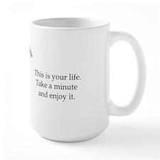 Enjoy The Day Mug