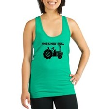 This Is How I Roll Farming Trac Racerback Tank Top