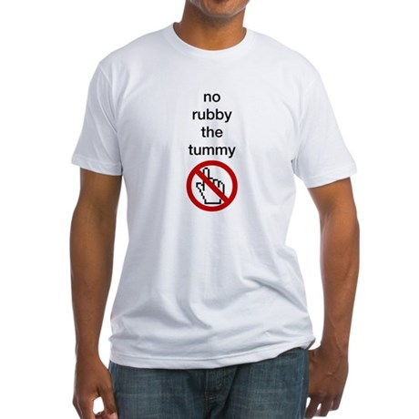 No Rubby the Tummy Fitted T-Shirt
