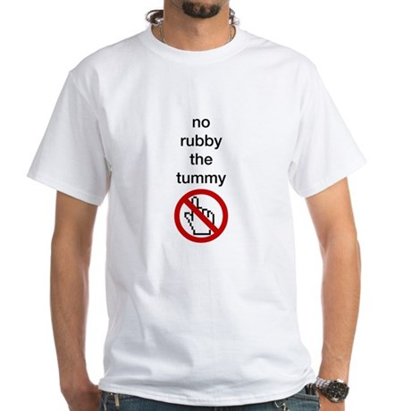 No Rubby the Tummy White T-Shirt