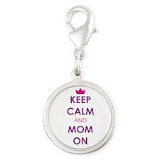 Keep Calm and Mom On Charms
