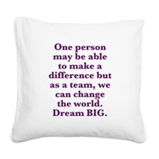 Team World Change Square Canvas Pillow