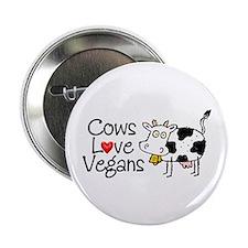 Cows Love Vegans Button