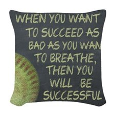 Want To Succeed Fastpitch Soft Woven Throw Pillow