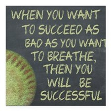 "Want To Succeed Fastpitc Square Car Magnet 3"" x 3"""