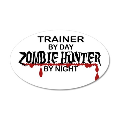 Zombie Hunter - Trainer 35x21 Oval Wall Decal