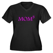 Mom To The Fifth Power Plus Size T-Shirt