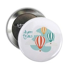 "happy tRAILS 2.25"" Button (10 pack)"