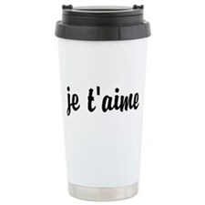 je t'aime I LOVE YOU in Travel Mug