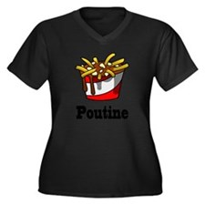 The Greasy Poutine Plus Size T-Shirt