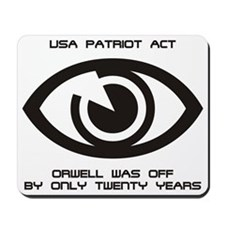 PATRIOT Act - Orwell... Mousepad