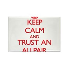 Keep Calm and Trust an Au Pair Magnets