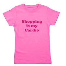 Shopping is my Cardio Girl's Tee